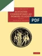 (Cambridge Library Collection - Classics 2) Eustathius, J. G. Stallbaum (editor)-Eustathii Commentarii ad Homeri Iliadem, Volume 2 (Cambridge Library Collection - Classics)-Cambridge University Press .pdf