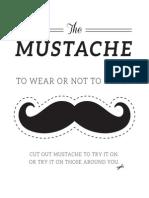 Mustache Print Able