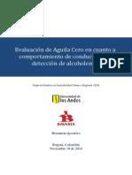 Evaluación de La Aguila Cero en Cuanto a Comportamiento de Conductores y Detección de Alcoholemia