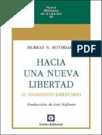 Hacia Bertad. El Manifiesto Libertario (Nueva Biblioteca de La Libertad) (Spanish Edition) - Rothbard, Murray N