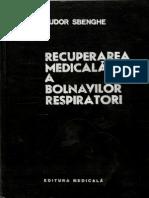 Recuperarea Medicala a Bolnavilor Respiratori Tudor Sbenghe