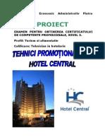 Tehnici Promotionale La Hotel Central