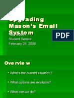 Upgrading Mason's Email System by Ravi Udeshi