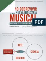 Curso Cómo Sobrevivir a La Nueva Industria Musical (8 Horas)
