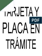 Tarjeta y Placa en Trámite