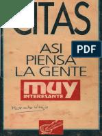 Citas (Asi Piensa La Gente - Rev. Muy Interesante)
