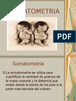 Somatometria y Valoracion