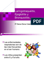 Laringotraqueitis Epiglotitis y Bronquiolitis