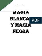 Magia Blanca y Magia Negra