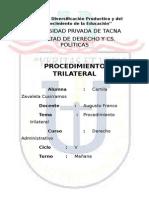 El Procedimiento Trilateral