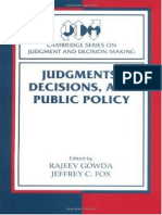 Rajeev Gowda, Jeffrey C. Fox-Judgments, Decisions, And Public Policy (Cambridge Series on Judgment and Decision Making) (2002)