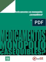 Estudio Medicamentos en Monopolio