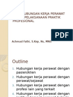 Pola Hubungan Kerja Perawat Dalam Pelaksanaan Praktik Profesional