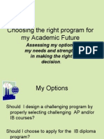 Choosing the right program for my Academic Future