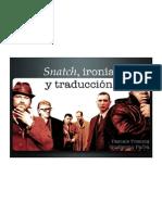 Trencia Pascale y Parra Guillermo - Snatch. Ironía y Traducción