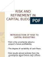 Risk and Refinement in Capital Budgeting
