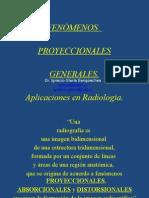 Fenómenos Proyeccionales Generales en la formación de la imagen radiográfica
