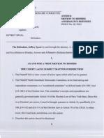 Defendants Motions