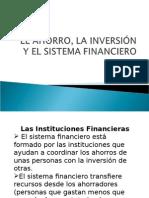El Ahorro, La Inversión y El Sistema