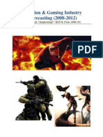 Animation & Gaming Industry Forecasting 2008-12.