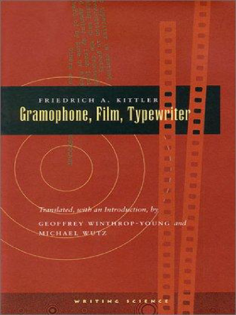 Kittler friedrich gramophone film typewriter discourse jacques lacan fandeluxe Images