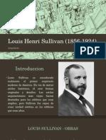Louis Henri Sullivan 1856 1924