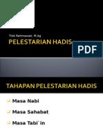PELESTARIAN HADIS