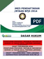 Mekanismes Pendaftaran Kepesertaan Bpjs 2014_gatot Subroto