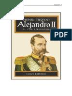 TROYAT, Henri - Alejandro II