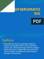 Neurofibromatosis Slide Presentasi