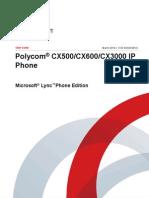 Polycom® CX500/CX600/CX3000 IP  Phone