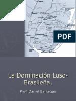 La Dominacion Luso Brasilera