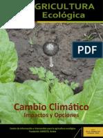 Cambio Climático, Impactos y Opciones