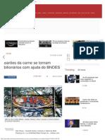 Barões Da Carne Se Tornam Bilionários Com Ajuda Do BNDES _ EXAME.com