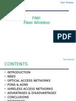 Fiber Wireless