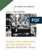 La Visión Estratégica de Zbigniew Brzezinski