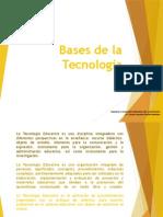 Bases de La Tecnología