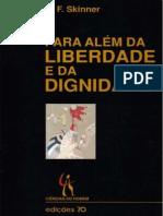 Skinner, B. F. (1971). Para Além da Liberdade e da Dignidade.pdf