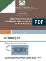 Prevalência de Anomalias Congênitas Associadas à Deficiência De