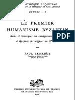 Paul Lemerle Le Premier Humanisme Byzantin