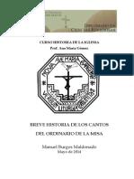 Breve Historia de Los Cantos Del Ordinario de La Misa