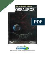 Arthur c. Clarke e Outros - Dinossauros