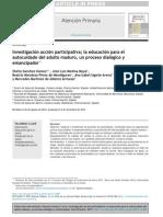 Investigaci n Acci n Participativa La Educaci n Para El Autocuidado Del Adulto Maduro Un Proceso Dial Gico y Emancipador 2015 Atenci n Primaria