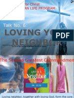 Couples for Christ-Talk No 6-Loving Your Neighbor