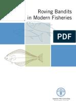 Roving Bandits of Modern Fisheries