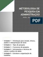 Metodologia de Pesquisa Em Administração
