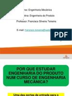 Primeiro Dia - Engenharia Do Produto - 2014-1