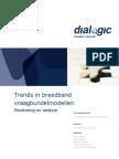 Dialogic - Trends in breedbandvraagbundelmodellen