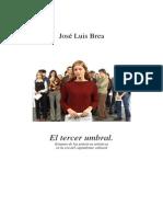 El Tercer Umbral. Jose Luis Brea