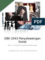 DBK 2043 Penyelewengan Sosial 1